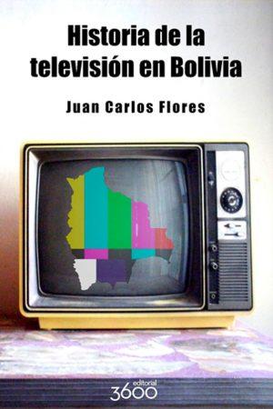 La historia de la televisión en Bolivia