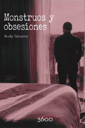 Monstruos y obsesiones