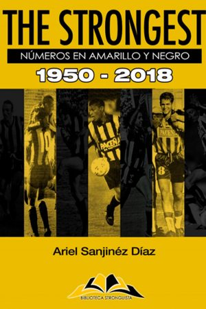 The Strongest. Números en amarillo y negro. 1950-2018